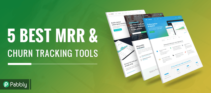 5 Best MRR & Churn Tracking Tools [Know Your Payment Metrics]