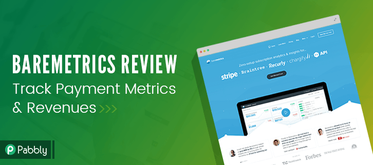 Baremetrics Review: Know Business Revenues & Payment Metrics