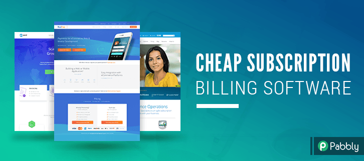 10+ Cheap Subscription Billing Software