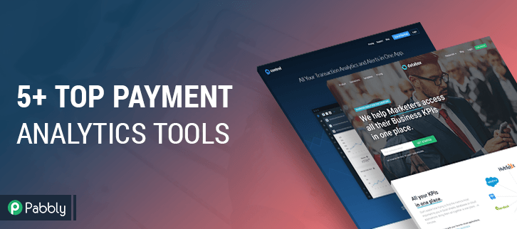 6+ Top Payment Analytics Tools With Free Trial