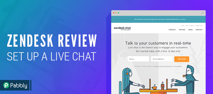 Zendesk Review : How To Set Up A Live Chat On Your Website?