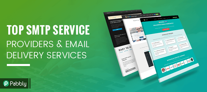 Top SMTP Service Providers & Email Delivery Services