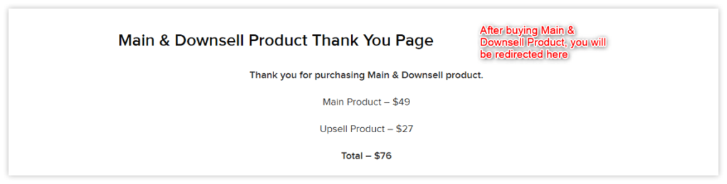Main & Downsell Product Thanks Page
