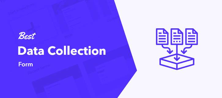 5 Best Data Collection Form 2020 (with Free Trial + Pricing)