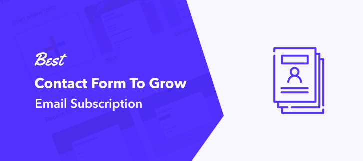 Contact Form To Grow Email Subscription