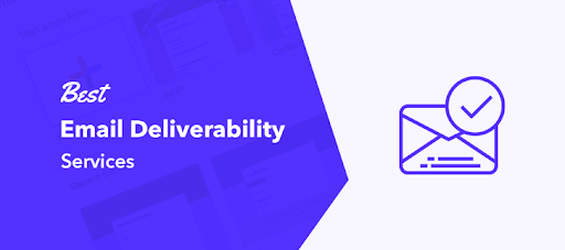Best Email Deliverability Services