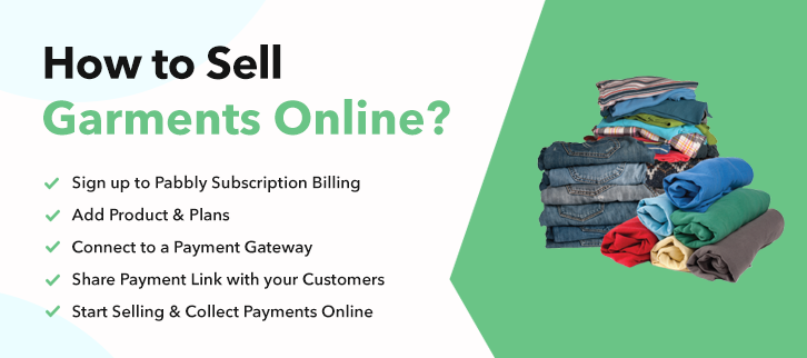 How To Sell Garments Online