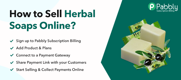 How To Sell Herbal Soaps Online?