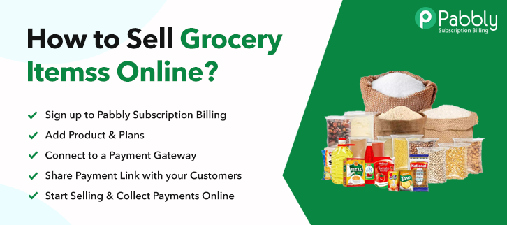 How to Sell Grocery Items Online
