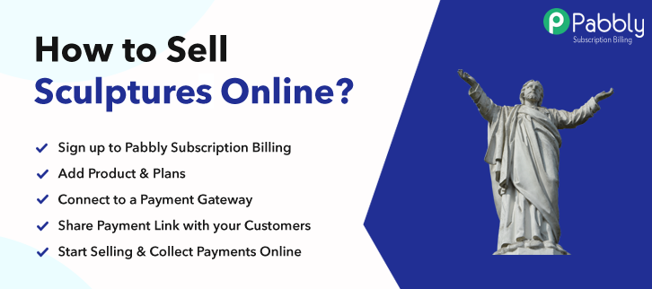 How To Sell Sculptures Online