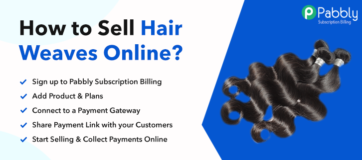 How to Sell Hair Weaves Online