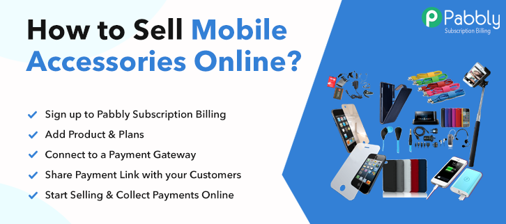 How to Sell Mobile Accessories Online