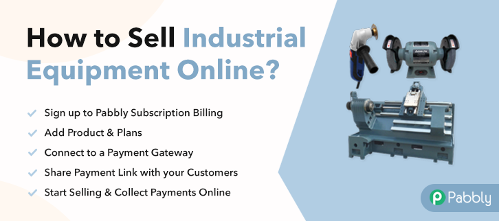 How to Sell Industrial Equipment Online