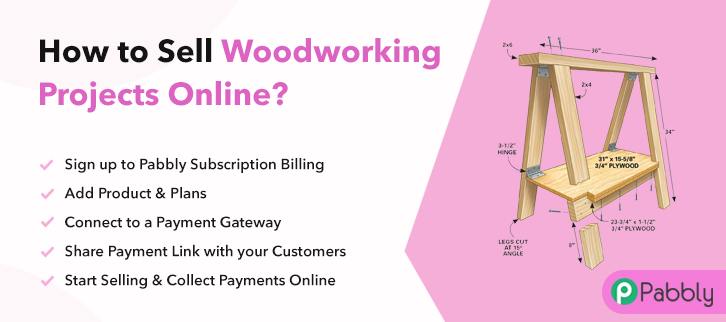 How to Sell Woodworking Projects Online