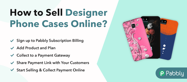 How to Sell Designer Phone Cases Online