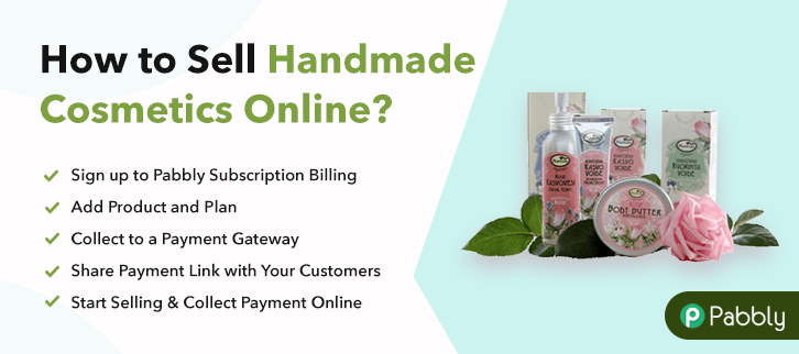 How to Sell Handmade Cosmetics Online