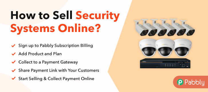 How to Sell Security Systems Online