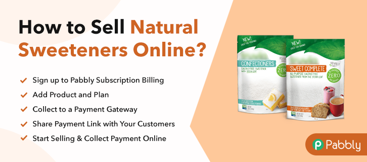 How to Sell Natural Sweeteners Online