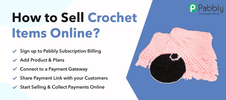 How to Sell Crochet Items Online