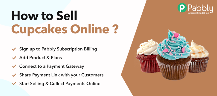 How to Sell Cupcakes Online