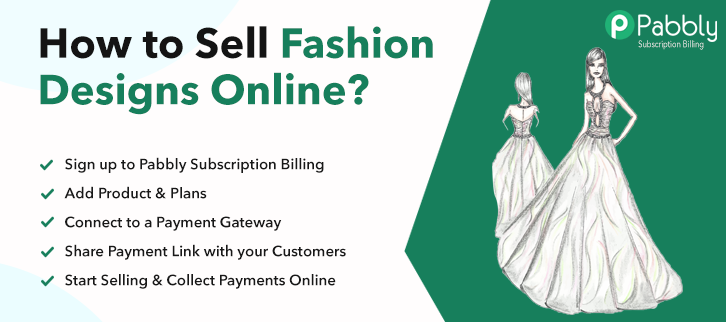 How to Sell Fashion Designs Online