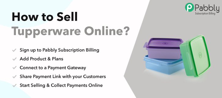 How to Sell Tupperware Online