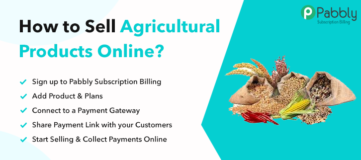 How to Sell Agricultural Products Online