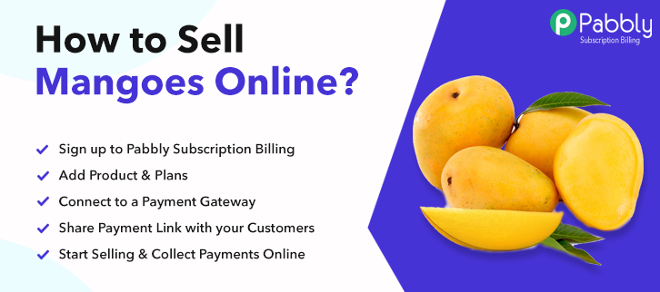 How to Sell Mangoes Online