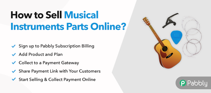 How to Sell Musical Instrument Parts Online