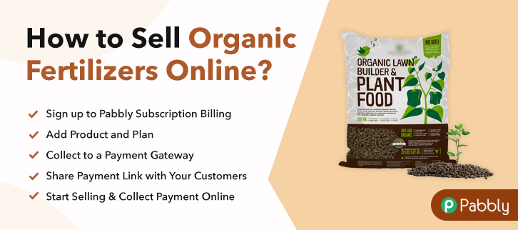 How to Sell Organic Fertilizers Online