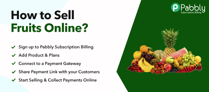 How to Sell Fruits Online