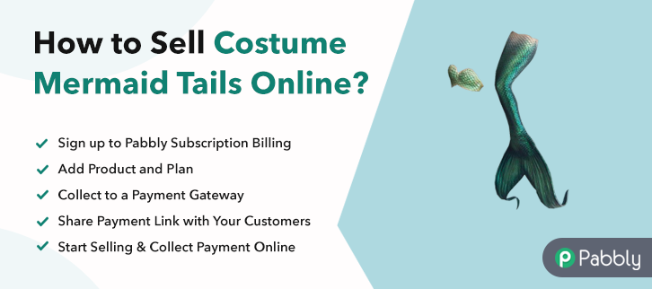 How to Sell Costume Mermaid Tails Online
