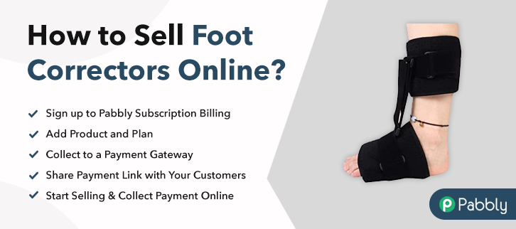 How to Sell Foot Correctors Online