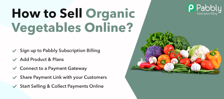 How to Sell Organic Vegetables Online