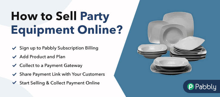 How to Sell Party Equipment Online