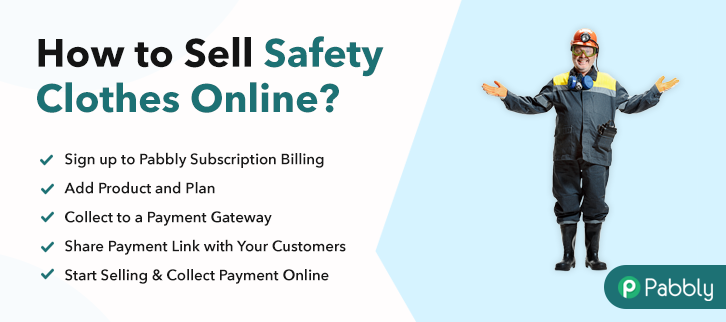 How to Sell Safety Clothes Online