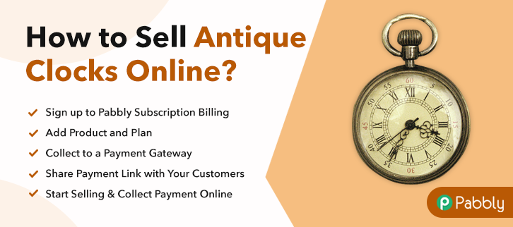 How to Sell Antique Clocks Online