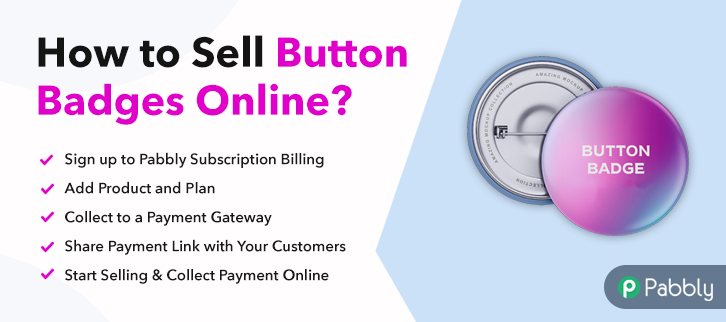 How to Sell Button Badges Online