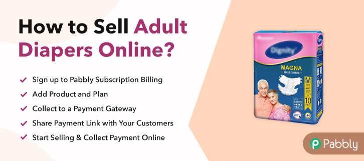 How to Sell Adult Diapers Online