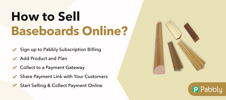 How to Sell Baseboards Online