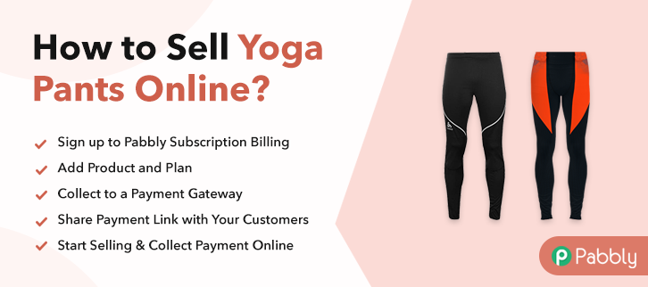 How to Sell Yoga Pants Online