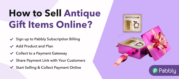 How To Sell Antique Gift Items Online