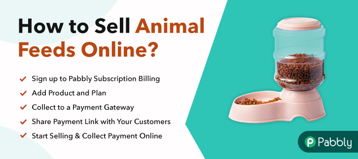How to Sell Animal Feeds Online