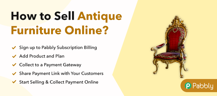 How to Sell Antique Furniture Online