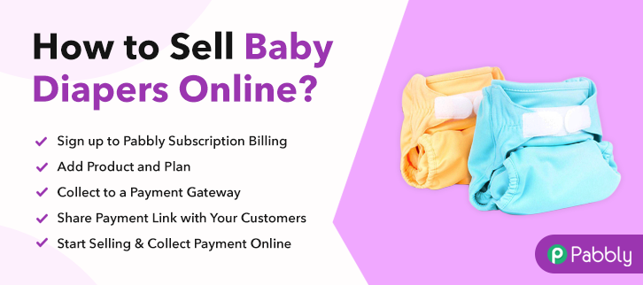 How to Sell Baby Diapers Online