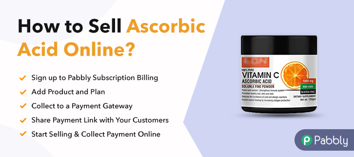 How to Sell Ascorbic Acid Online