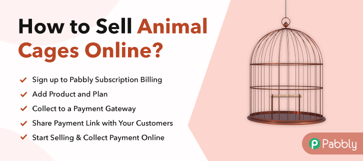 How to Sell Animal Cages Online