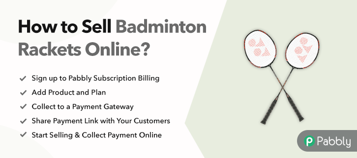 How to Sell Badminton Rackets Online