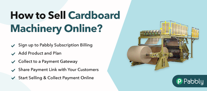 How to Sell Cardboard Machinery Online
