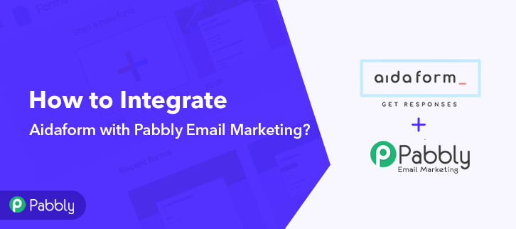 How to Integrate Aidaform to Pabbly Email Marketing